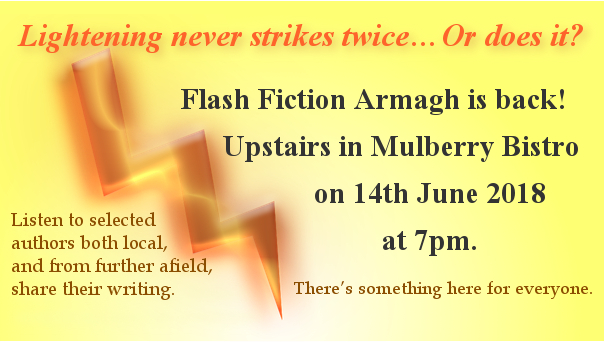 Flash Fiction Armagh 14th June 2018